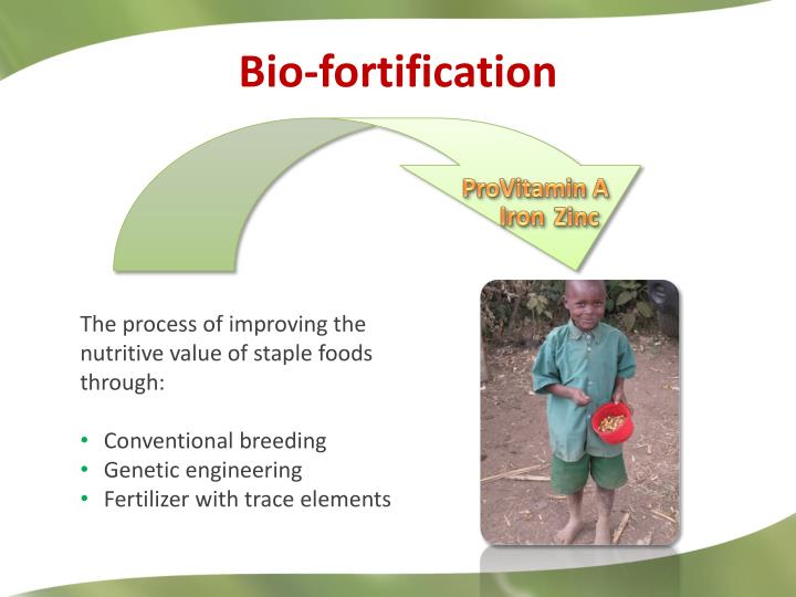 Bio-fortification