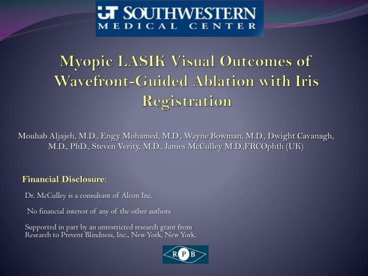 Myopic lasik visual outcomes of wavefront guided ablation with iris registration