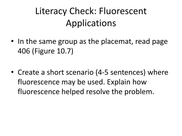 Literacy Check: Fluorescent Applications
