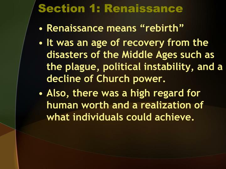 Section 1: Renaissance