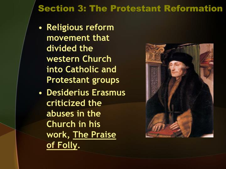Section 3: The Protestant Reformation