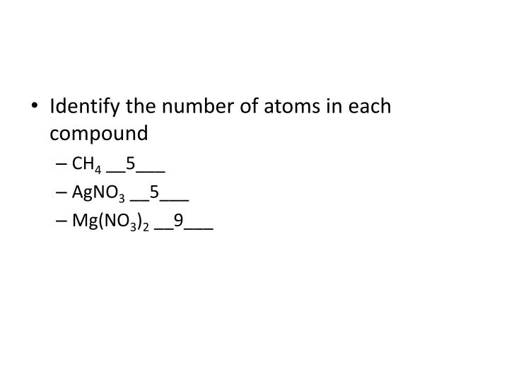 Identify the number of atoms in each compound
