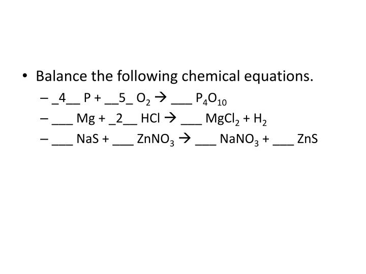 Balance the following chemical equations.