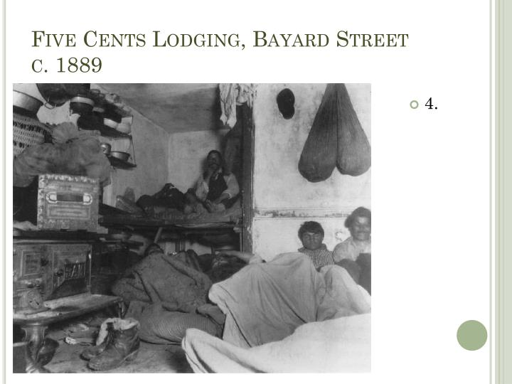 Five Cents Lodging, Bayard Street