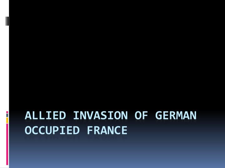 Allied Invasion of German