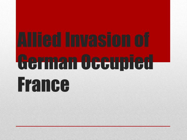 Allied Invasion of German