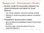 background discriminative models