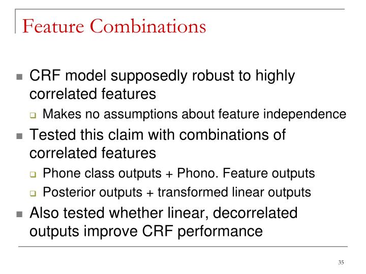 Feature Combinations