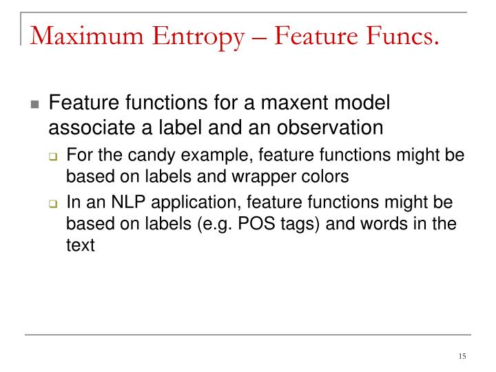 Maximum Entropy – Feature