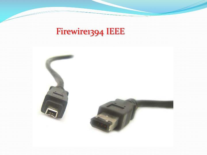 Firewire1394 IEEE