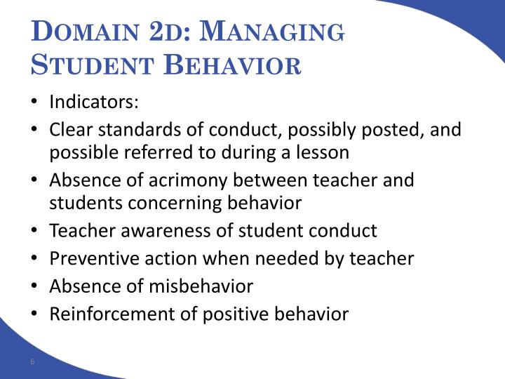 Domain 2d: Managing Student Behavior