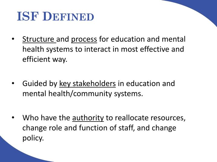 ISF Defined