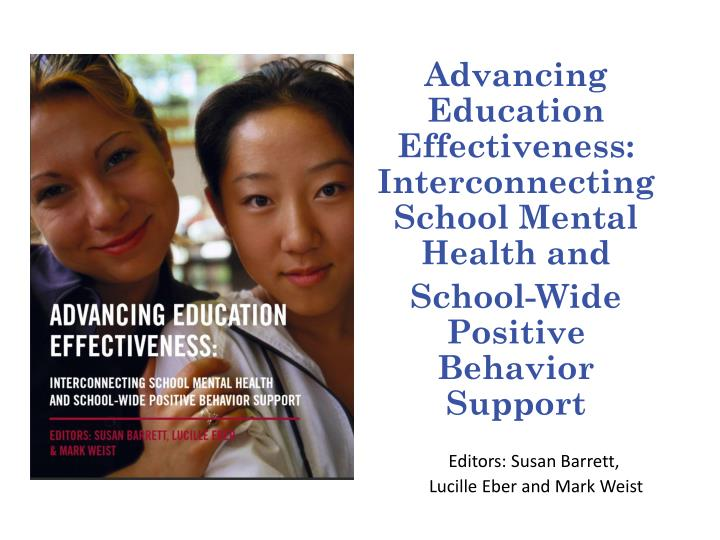 Advancing Education Effectiveness: Interconnecting School Mental Health and