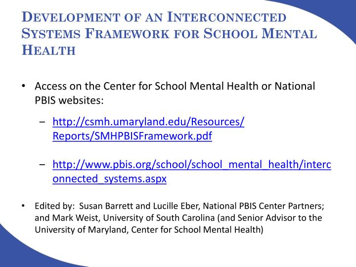 Development of an Interconnected Systems Framework for School Mental Health