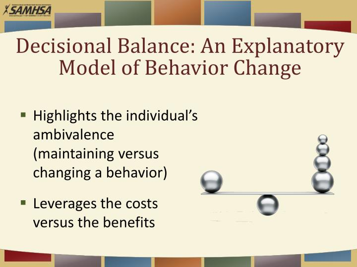 Decisional Balance: An Explanatory Model of Behavior Change
