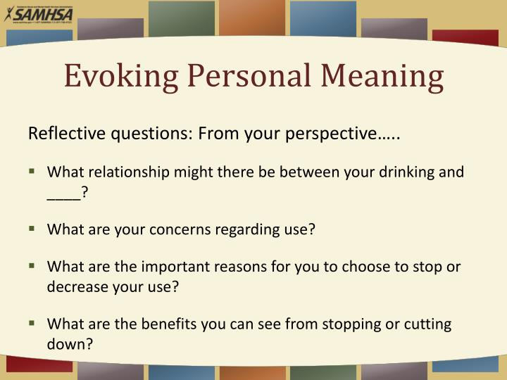 Evoking Personal Meaning