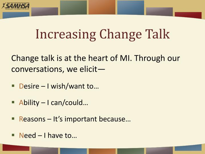Increasing Change Talk