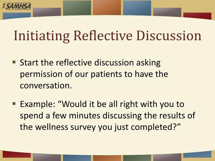 Initiating Reflective Discussion