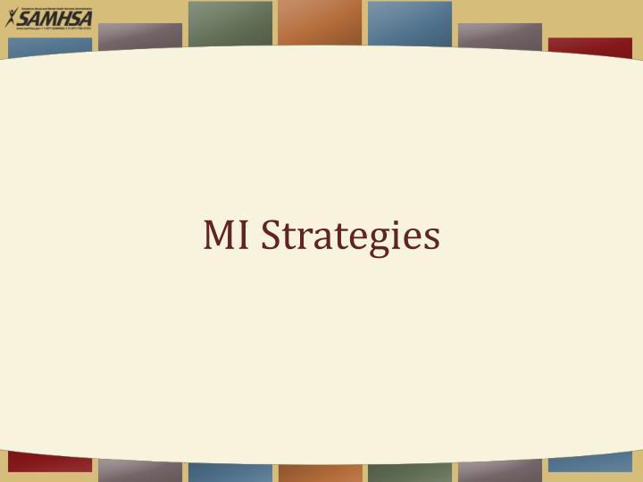 MI Strategies