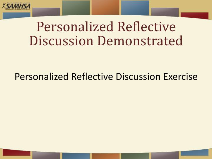 Personalized Reflective Discussion Demonstrated