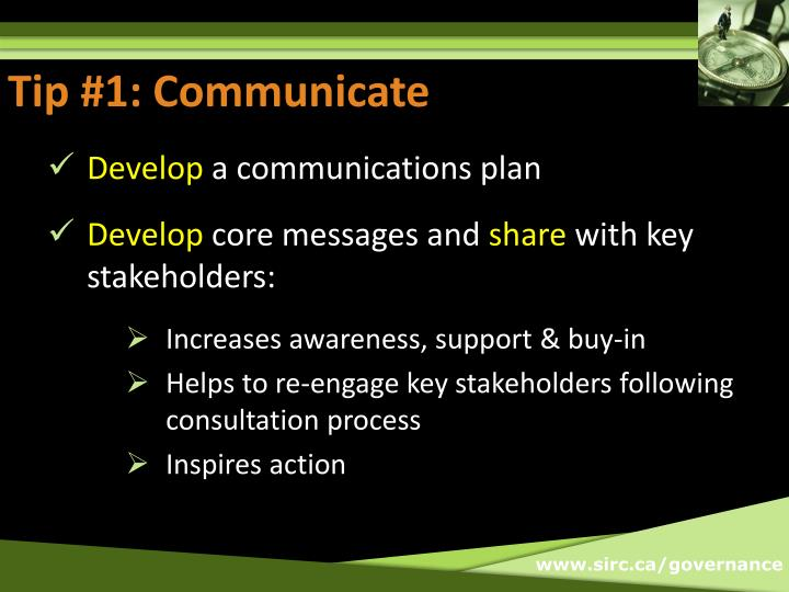 Tip #1: Communicate