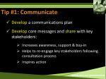 tip 1 communicate