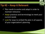 tip 2 keep it relevant