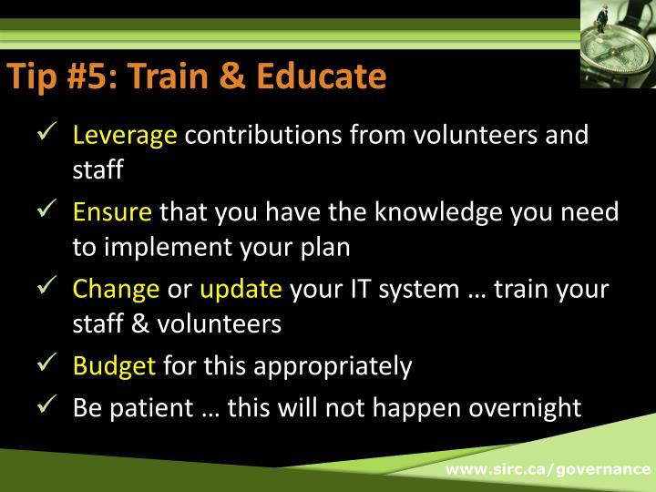 Tip #5: Train & Educate