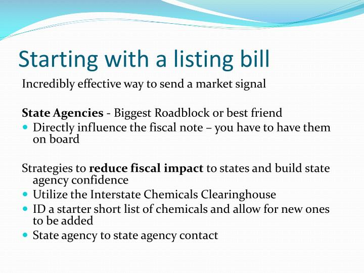 Starting with a listing bill