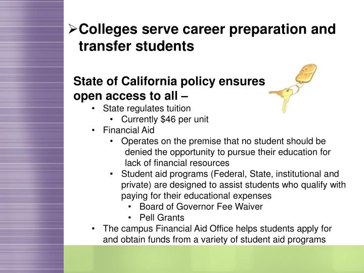 Colleges serve career preparation and transfer students