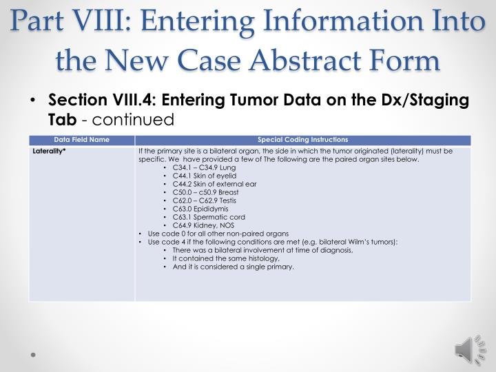 Part VIII: Entering Information Into the New Case Abstract Form
