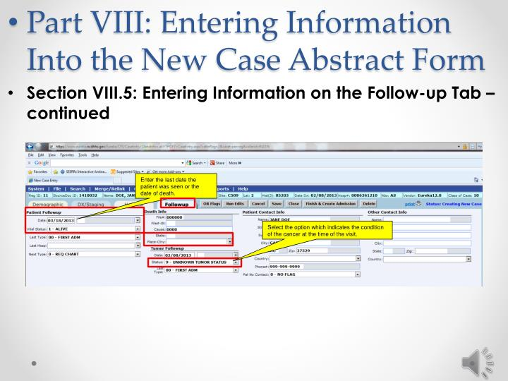 Part VIII: Entering Information Into the