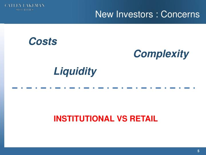 New Investors : Concerns