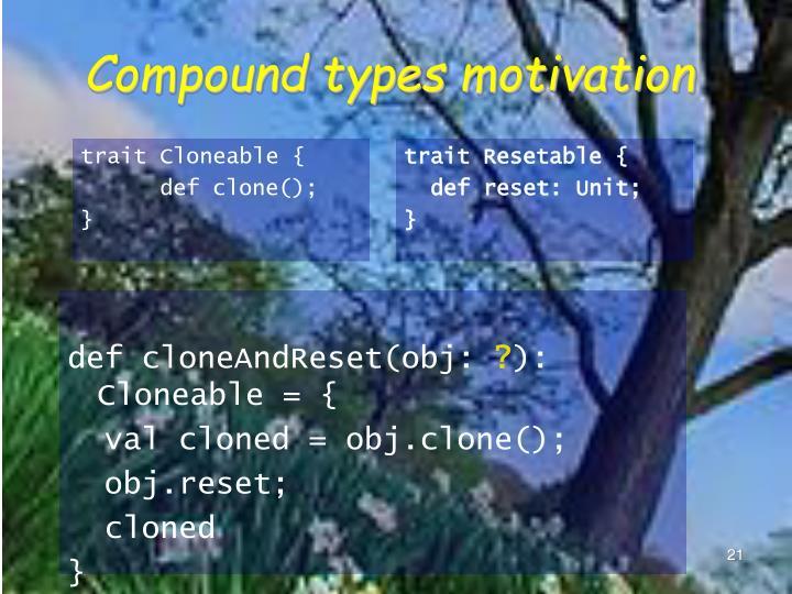 Compound types motivation