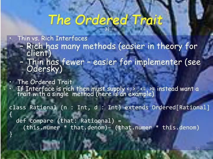 The Ordered Trait