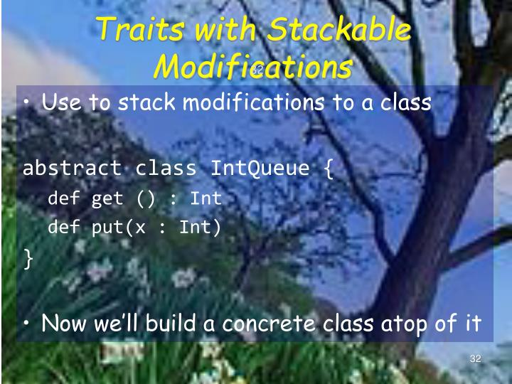 Traits with Stackable Modifications