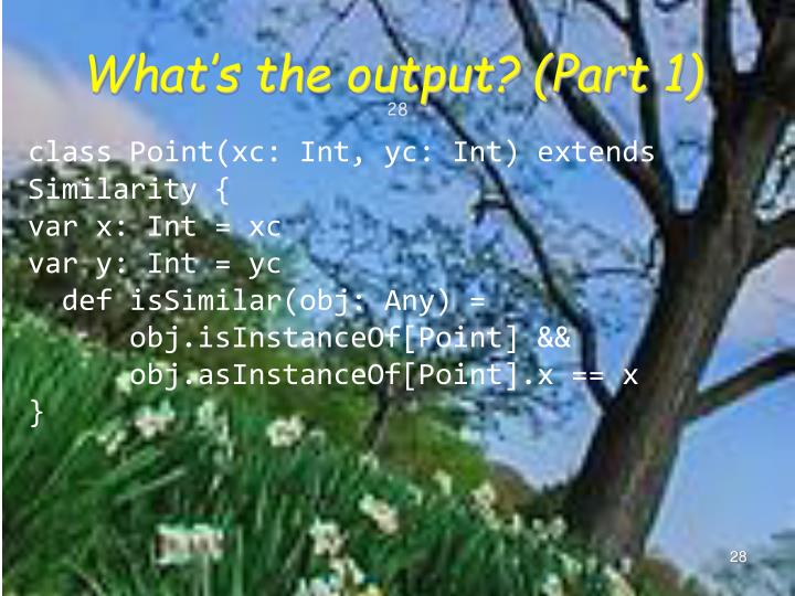 What's the output? (Part 1)