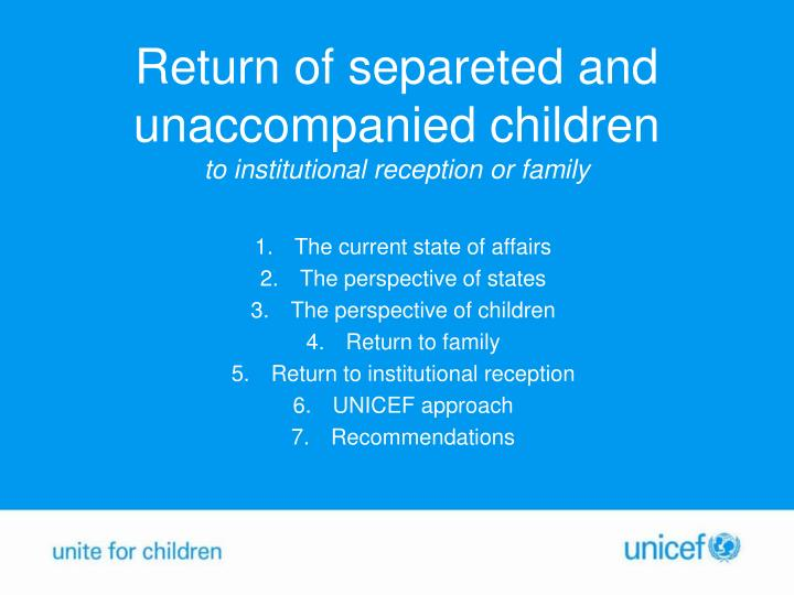 Return of separeted and unaccompanied children to institutional reception or family
