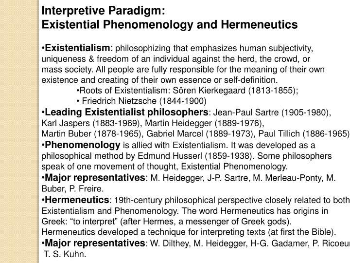 Interpretive Paradigm: