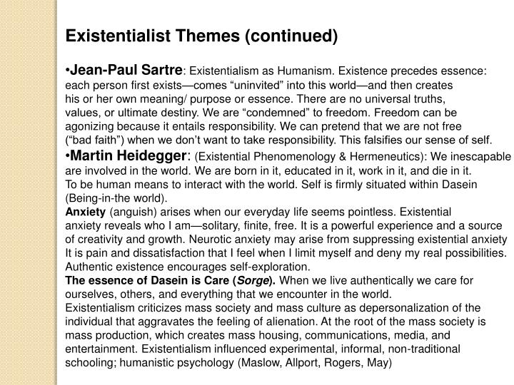 Existentialist Themes (continued)