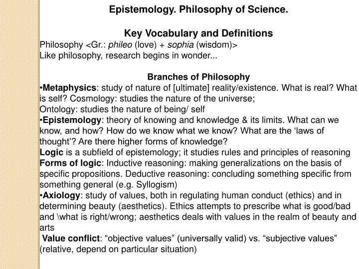 Epistemology. Philosophy of Science.