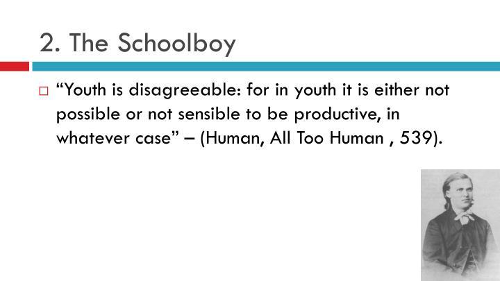 2. The Schoolboy