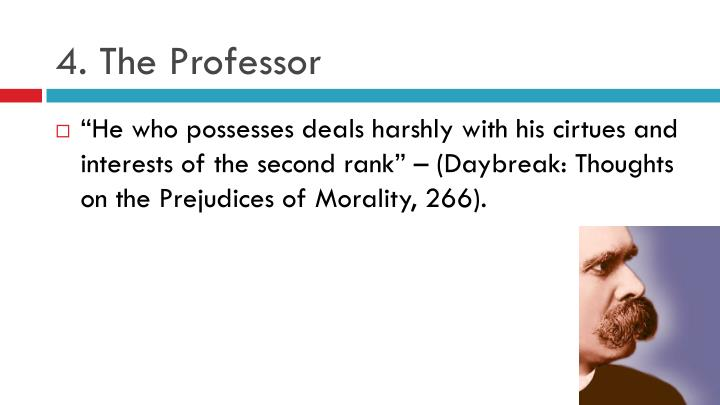 4. The Professor