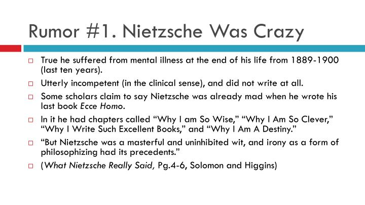 Rumor #1. Nietzsche Was Crazy