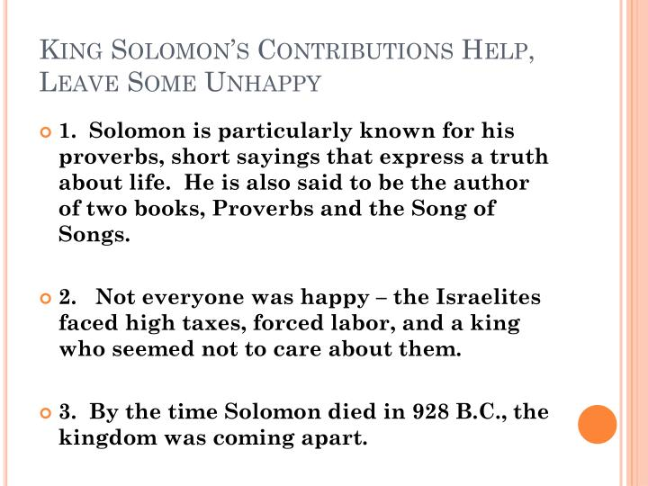 King Solomon's Contributions Help, Leave Some Unhappy