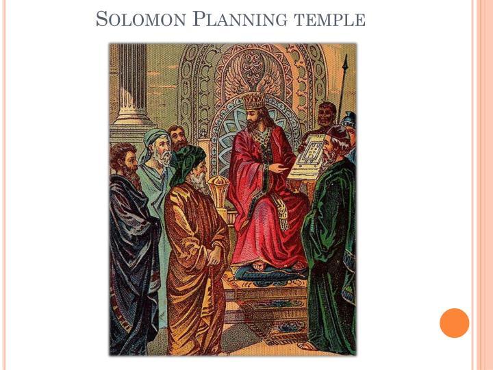 Solomon Planning temple