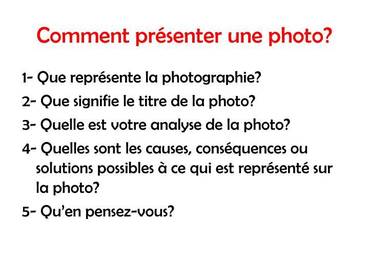 Comment présenter une photo?