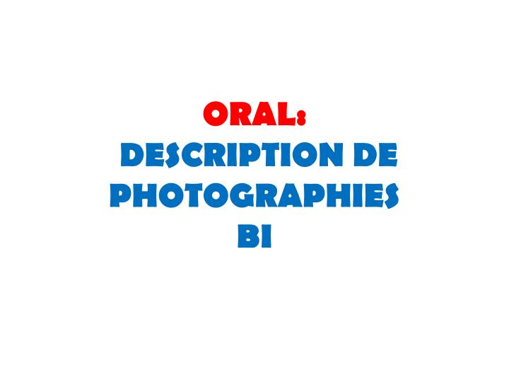 oral description de photographies bi