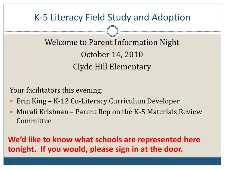 k 5 literacy field study and adoption