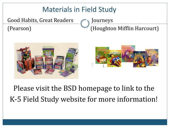Materials in Field Study